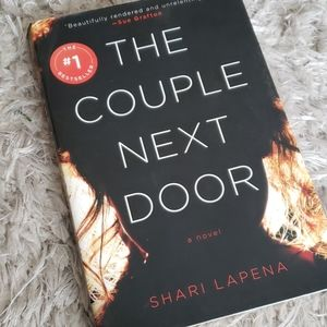 Other - THE COUPLE NEXT DOOR: A NOVEL by Shari Lapena